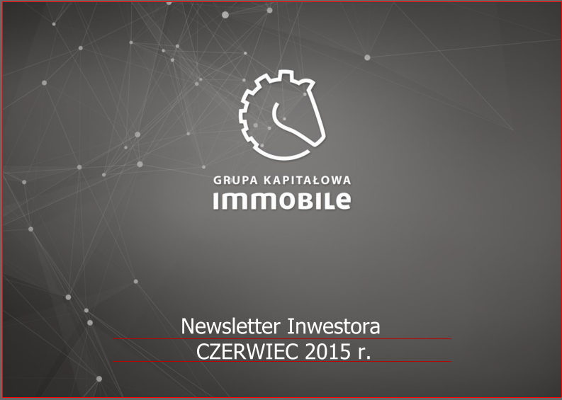 Czerwcowy Newsletter Inwestora