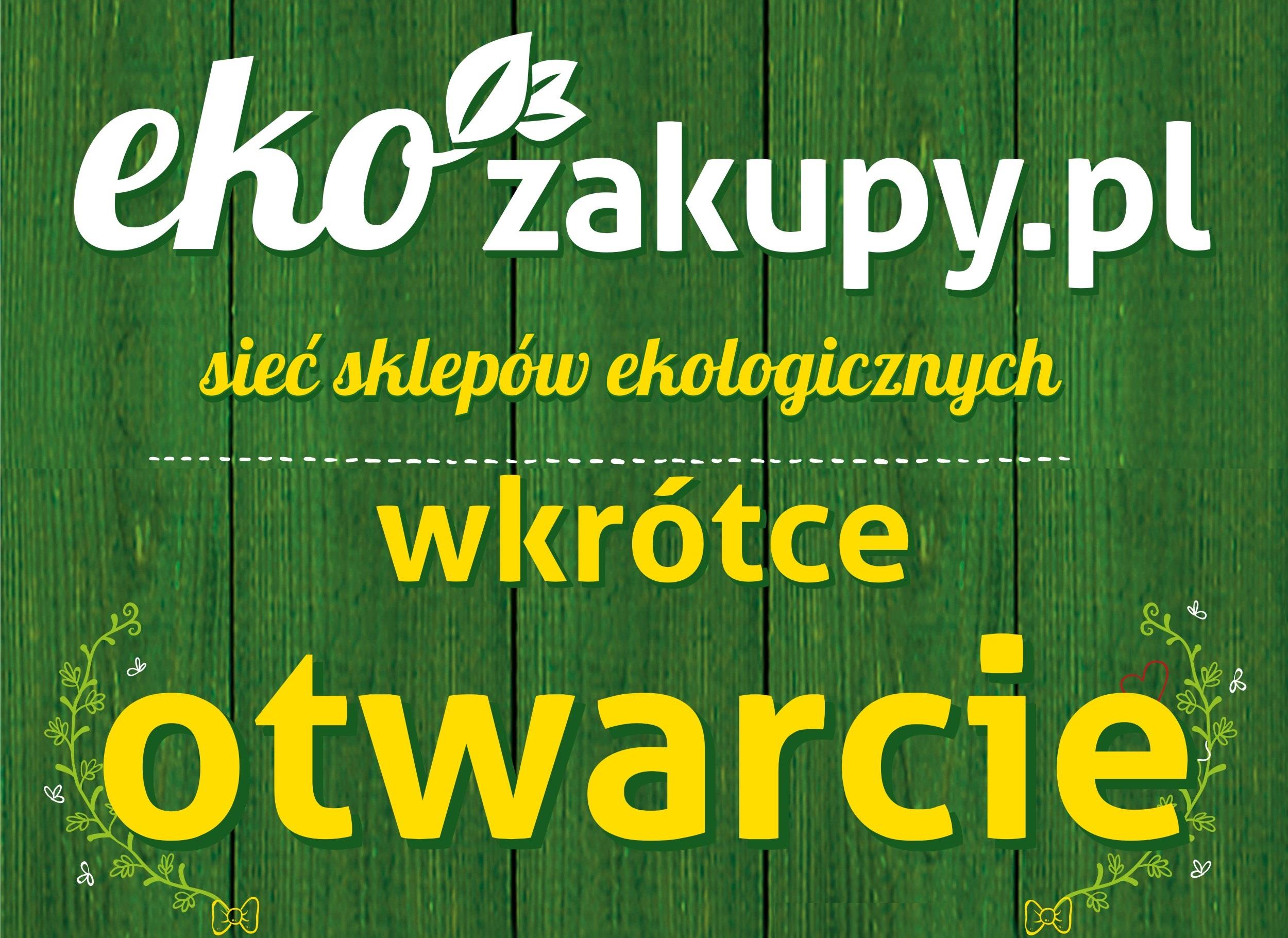 Ekozakupy.pl: nowy sklep sieci w warszawskim Wilanowie
