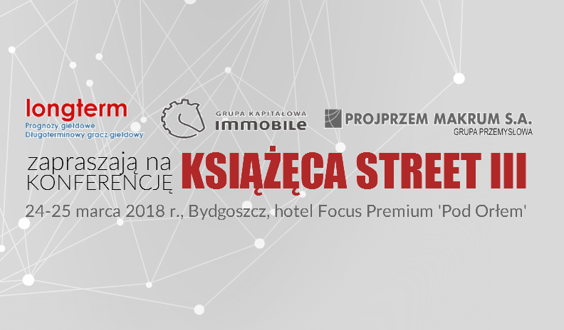 """Książęca Street III"" Conference with Albert 'Longterm' Rokicki and GK IMMOBILE"