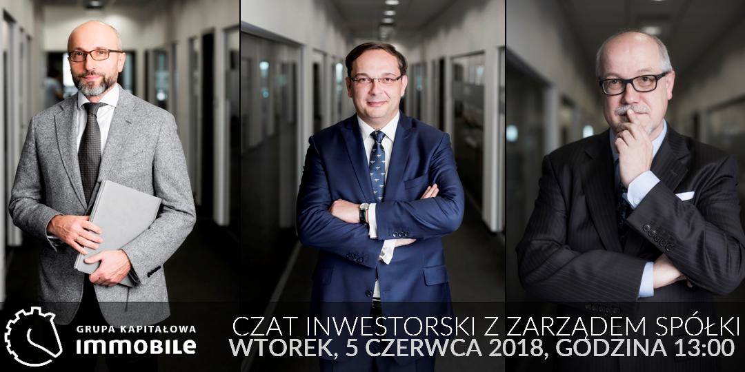 Czat inwestorski z Zarządem Grupy Kapitałowej IMMOBILE i Strefą Inwestorów!
