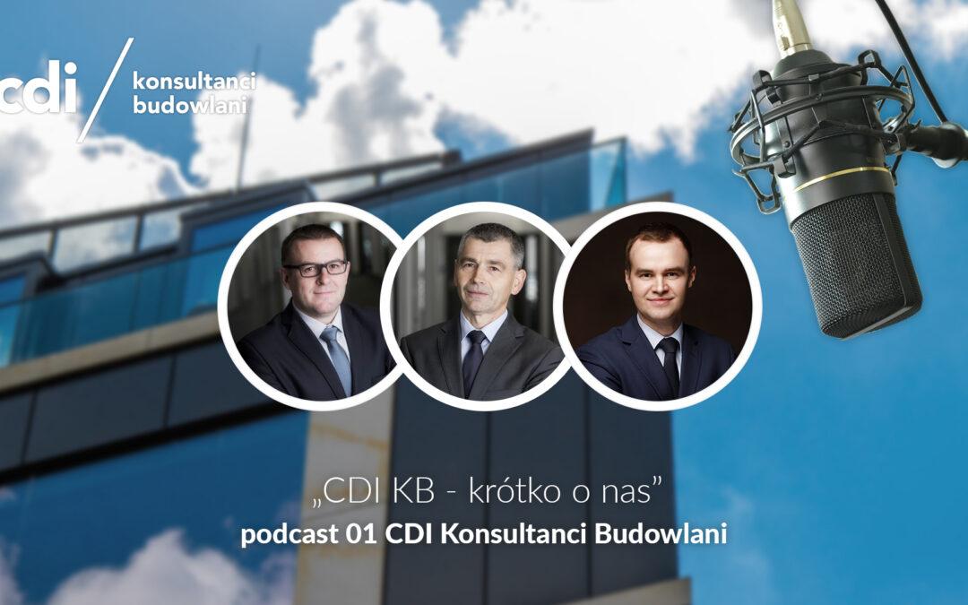 Krótko o nas – podcast 01 CDI Konsultanci Budowlani