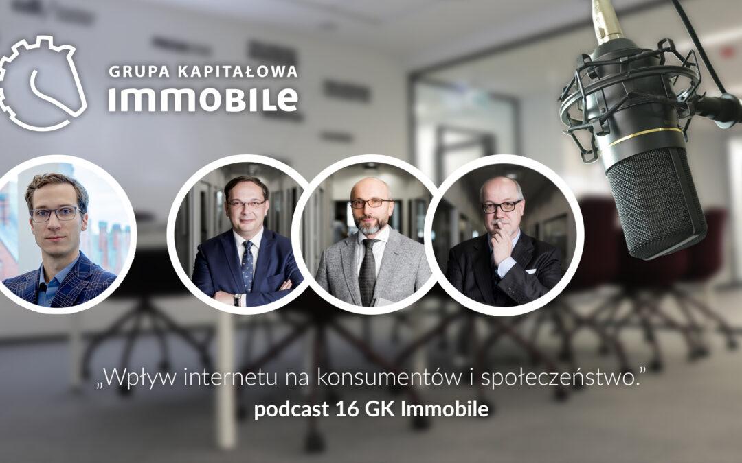Wpływ internetu na konsumentów i społeczeństwo – cotygodniowy podcast Grupy Kapitałowej IMMOBILE