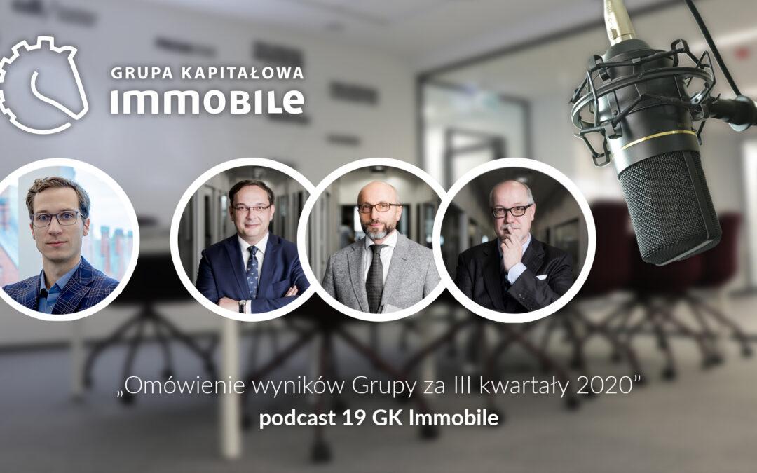 Omówienie wyników Grupy za III kwartały 2020 – cotygodniowy podcast Grupy Kapitałowej IMMOBILE