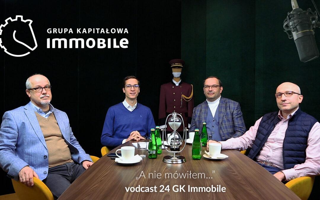 A nie mówiłem… – cotygodniowy videodcast Grupy Kapitałowej IMMOBILE
