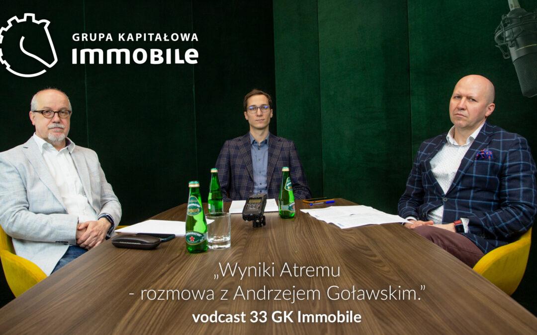 Wyniki Atremu – rozmowa z Andrzejem Goławskim – cotygodniowy videodcast Grupy Kapitałowej IMMOBILE