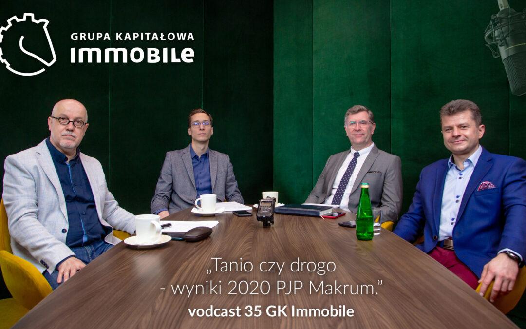 Tanio czy drogo? Wyniki 2020 PJP Makrum – cotygodniowy videocast Grupy Kapitałowej IMMOBILE