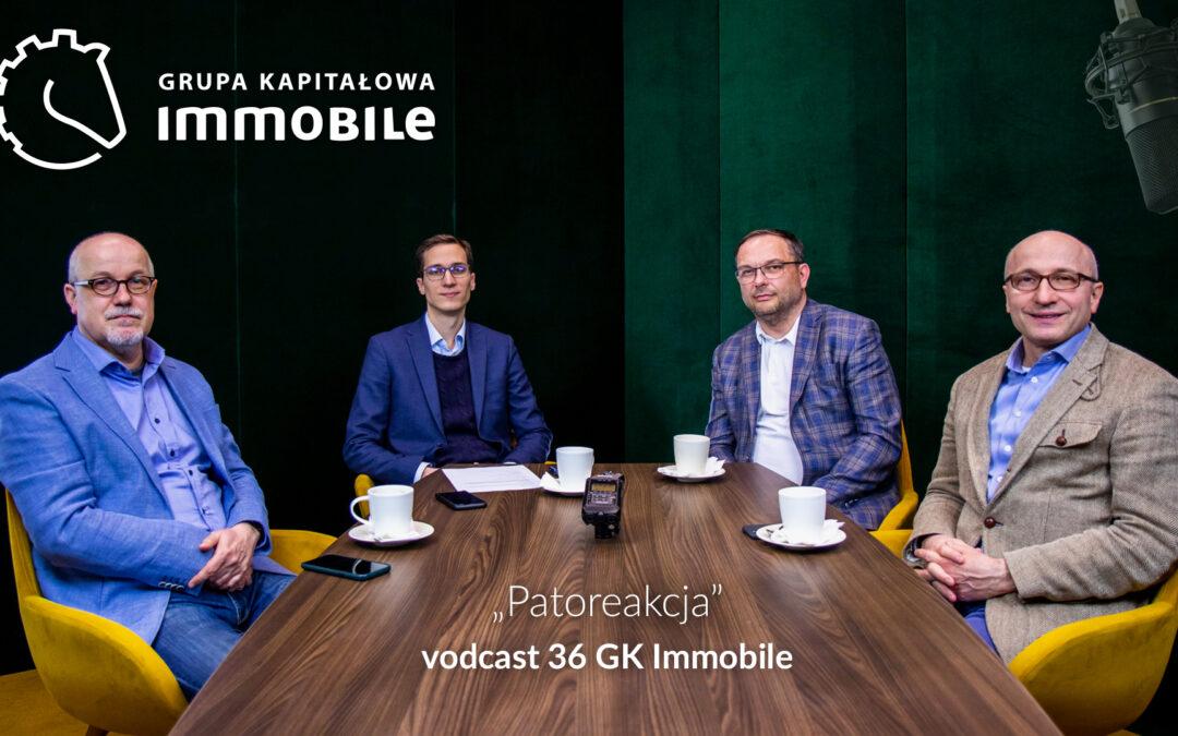 Patoreakcja – cotygodniowy videocast Grupy Kapitałowej IMMOBILE