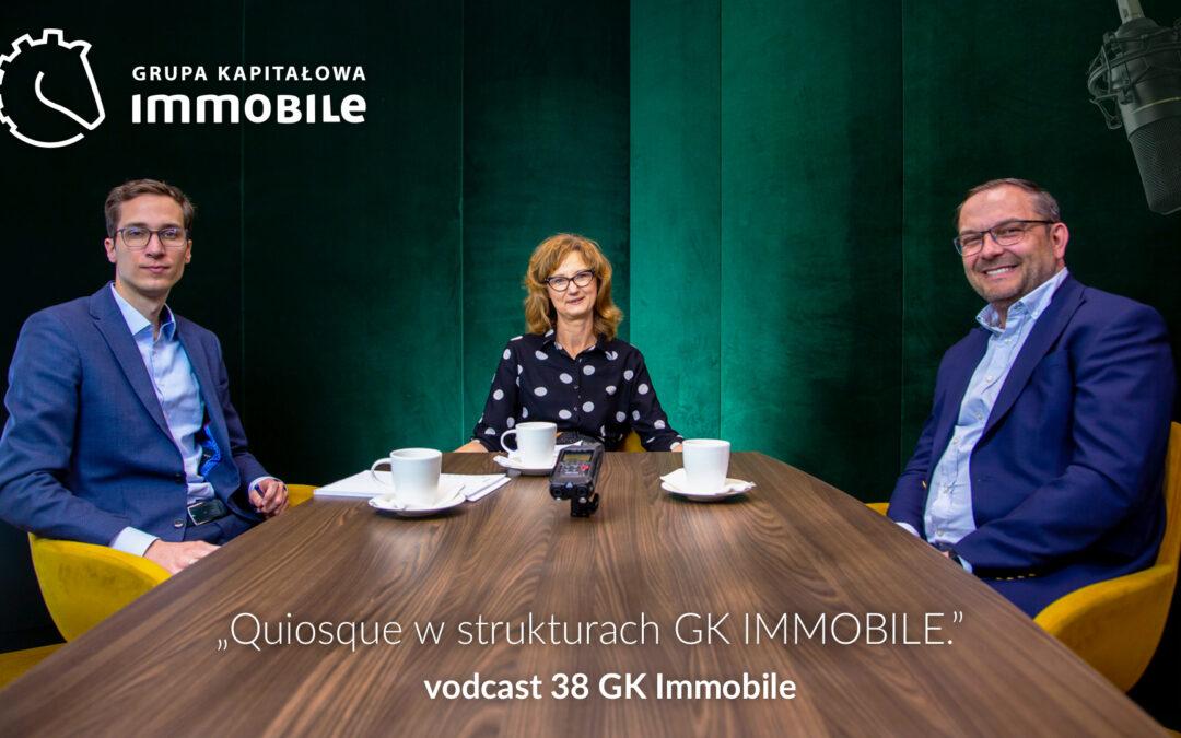 Quiosque w strukturach GK IMMOBILE – cotygodniowy videocast Grupy Kapitałowej IMMOBILE